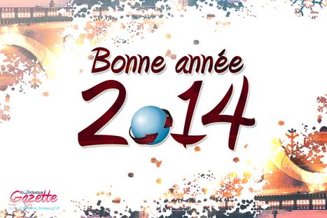 Voeux 2014 - Bordeaux Gazette actualités et informations Bordeaux CUB | Bordeaux Gazette | Scoop.it