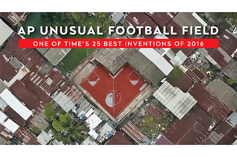 TIME hails 'The Unusual Football Field' by 'AP Thailand' one of 25 best inventions of 2016 | IB Geography @NIST | Scoop.it