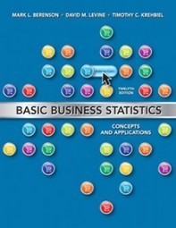 Test Bank For » Test Bank for Basic Business Statistics, 12th Edition: Berenson Download | Business Statistics Test Bank | Scoop.it
