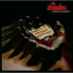 Stranglers Live X-Cert | The Best Live Albums | Remembering the music i love | Scoop.it