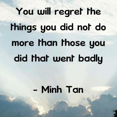 Regret More Quote   Digizen2013   Scoop.it