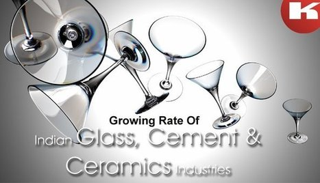 Present Growing Rate Of Indian Glass, Cement And Ceramics Industries   Manufacturers Directory in India   Scoop.it