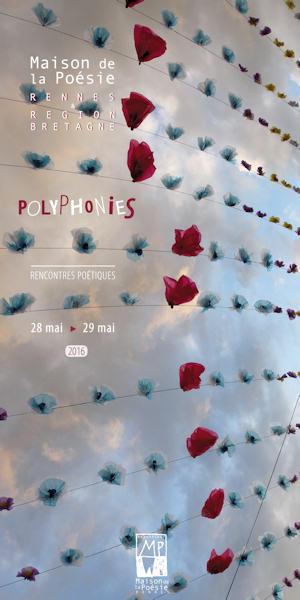 Samedi 28-dimanche 29 mai 2016 :: Festival Polyphonies | Rencontres poétiques | maisondelapoésie-rennes | TdF  |   Poésie contemporaine | Scoop.it