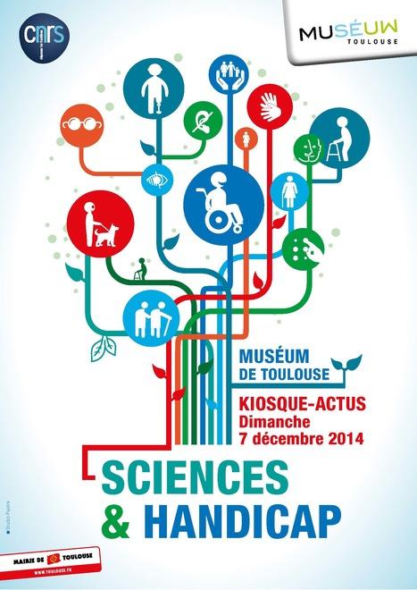 Kiosque Actualités CNRS - Muséum le 7 décembre 2014 :  Sciences et handicap, des recherches fondamentales aux défis technologiques | Actualité des laboratoires du CNRS en Midi-Pyrénées | Scoop.it