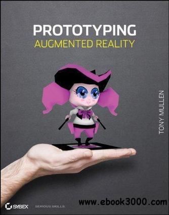 Prototyping Augmented Reality - Free eBooks Download | 3D Modelling | Scoop.it