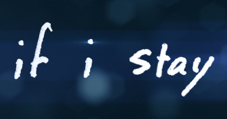 If I Stay – Official Movie Site – In theaters August 22, 2014 | See You At The Movies | Scoop.it