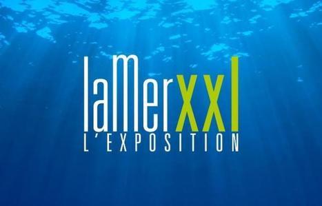 La mer XXL, 1ère exposition universelle de la mer, en juin 2018 à Nantes | La Touline - | Scoop.it