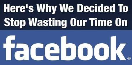 Here's why we decided to stop wasting our time on Facebook | B2B Social Media & Marketing | Scoop.it