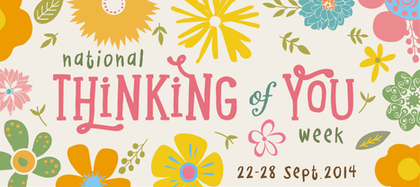 National Thinking Of You Week (Sept 22nd til 28th) - Handwritten Card Service Creased Cards | Affordable Luxury | Exclusive Discounts | Scoop.it