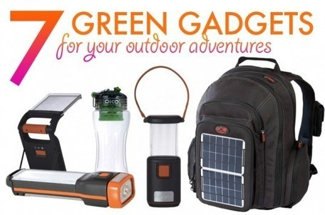 7 Green Gadgets for Your Next Outdoor Adventure | Sustain Our Earth | Scoop.it