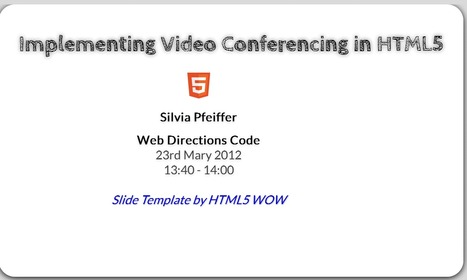 Implementing Video Conferencing in HTML5 | nodeJS and Web APIs | Scoop.it