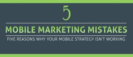 Mobile Marketing Mistakes  Mobile App Marketing Agency   Information Security Company   Enterprise Services   Supply Chain Management   Scoop.it