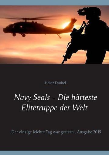 Navy Seals - Die härteste Elitetruppe der Welt II | Book Bestseller | Scoop.it