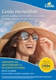 Été 2016 : Costa Croisières booste les ventes en Méditerranée et en Europe du Nord | French speaking media | Scoop.it