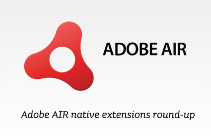 Adobe AIR Native Extensions round-up: Distriqt:... | Everything about Flash | Scoop.it