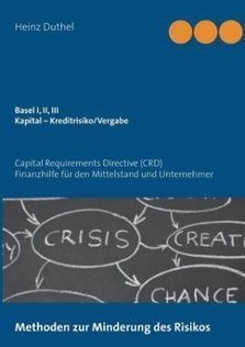 Basel I, II, III - Kapital - Kreditrisiko/Kreditvergabe by Heinz Duthel (Paperback) | Book Bestseller | Scoop.it