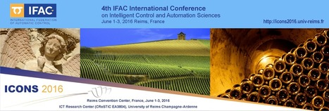 ICONS 2016 : 4th IFAC International Conference on Intelligent Control and Automation Sciences - NSays.in | DailyBuzzes | Scoop.it