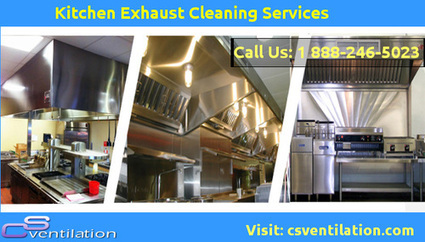 Kitchen Exhaust Cleaning Services | CS Ventilation Boston Hood Cleaning | Scoop.it