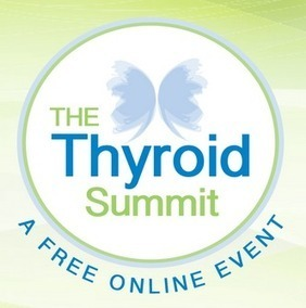 The Thyroid Summit – Why You Should Watch This Free Event | drosbornegluten6 | Scoop.it