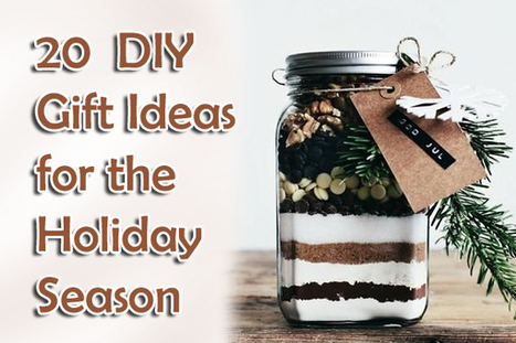 20  DIY Gift Ideas for the Holiday Season | Home Decor | Scoop.it