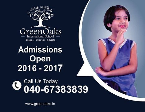 Admissions start at Green Oaks School for Academic year 2016-17 | Play Schools | Marketing and Jobs | Scoop.it