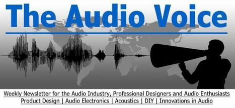 The Audio Voice: Weekly Updates from audioXpress & Voice Coil | Audio Voice | Scoop.it