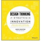 Design Thinking for Strategic Innovation: Exercises, Activities & More | My Design Shop | Food in Umbria | Scoop.it