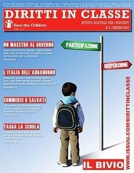 Diritti in Classe n. 3 - giugno 2012 | Save the Children Italia Onlus | La scuola dei diritti | Scoop.it