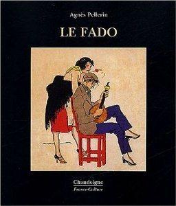 « Le fado, une histoire méconnue » : Agnès Pellerin à la médiathèque deToulouse | Ce qui nous intéresse...ailleurs... | Scoop.it