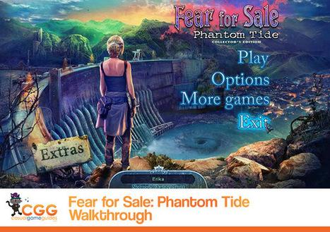 Fear for Sale: Phantom Tide Walkthrough: From CasualGameGuides.com | Casual Game Walkthroughs | Scoop.it