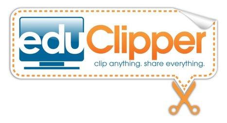 eduClipper: The Pinterest of Education | EDUCATIC | Scoop.it