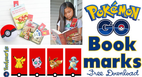 Pokémon GO Bookmarks Free Printable Download | Daring Ed Tech | Scoop.it