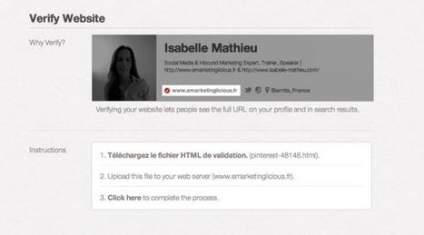 Pinterest : Comment Obtenir La Vérification De Votre Site Internet ? | Emarketinglicious.fr | Quand la communication passe au web | Scoop.it