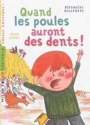 Quand les poules auront des dents ! | Lu, vu, écouté dans le Finistère | Scoop.it