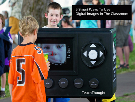 5 Smart Ways To Use Digital Images In The Classroom | Linguagem Virtual | Scoop.it