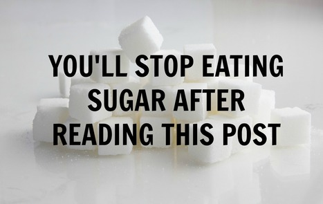 You'll Stop Eating Sugar After Reading This Post | Live Total Wellness | Scoop.it