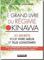 Découvrez le grand livre du régime Okinawa « Zen & Coaching | Langue et Culture japonaise | Scoop.it