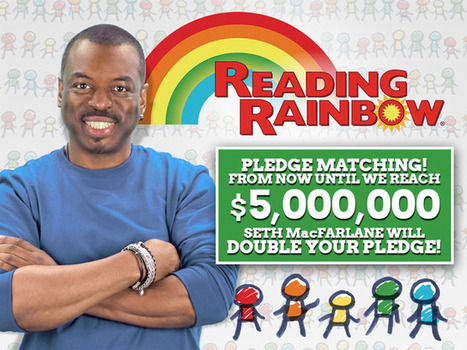 Bring Reading Rainbow Back for Every Child, Everywhere. | Crowdfunding Happenings | Scoop.it