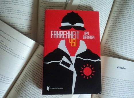 Fahrenheit 451 | Ficção científica literária | Scoop.it