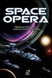 Promoção da semana: e-book de Space Opera I por R$ 9,90 | Ficção científica literária | Scoop.it