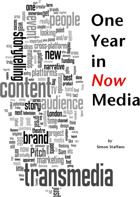 One Year in the world of Transmedia and Multiplatform Storytelling | Digital & Social Media Marketing | Scoop.it