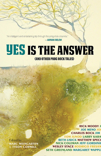 Yes is the Answer: And Other Prog Rock Tales... | Rare Bird Books | Progressive Rock and Music News | Scoop.it