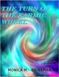 Turn the Karmic Wheel With Monica M. Brinkman: Author, Radio Host and Former Singing Telegram « Stacy Juba | Press, books, interviews | Scoop.it