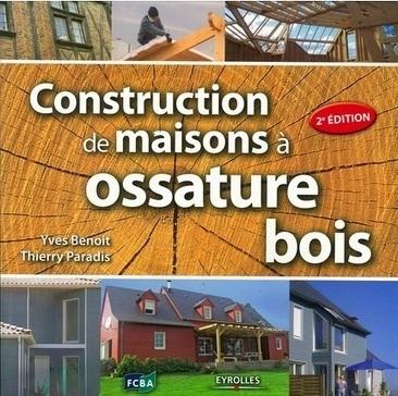 livre construction de maisons ossature bois en version