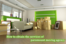 How to obtain the services of paramount moving agency - | Superman | Scoop.it