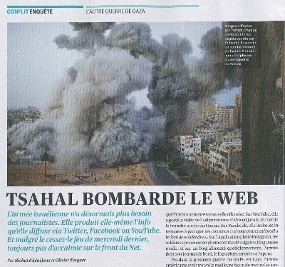 Tsahal bombarde le web | DocPresseESJ | Scoop.it