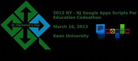 St. Hacktrick's Day | Hacking Google Apps Scripts for Educators | 21st Century EdTech | Scoop.it