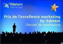 Prix de l'excellence marketing de l'Adetem, Appel à candidature | Vos visiteurs B2B ont faim, (re)nourrissez les ! | Scoop.it