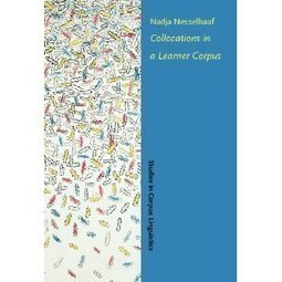 Collocations in a Learner Corpus (Studies in Corpus Linguistics ... | Applied Corpus Linguistics | Scoop.it