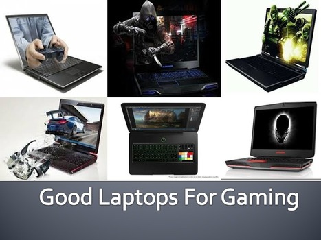 good laptops for gaming | Tech News Today | laptop | Scoop.it
